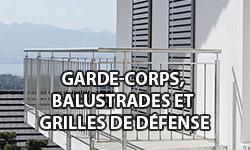 Garde-corps, balustrades et grilles de défense