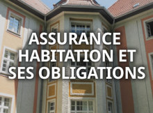 Assurance habitation et ses obligations sur guide serrurerie