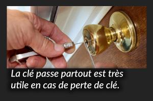 utilisez une clé passe-partout en cas de perte de clé