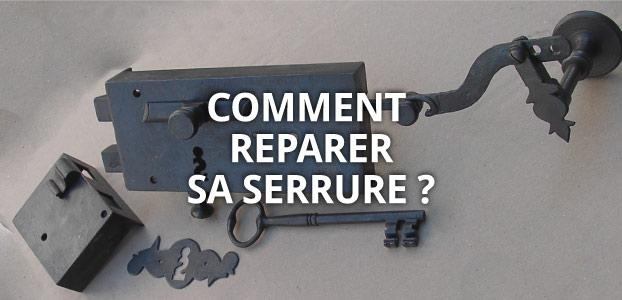 Comment réparer sa serrure