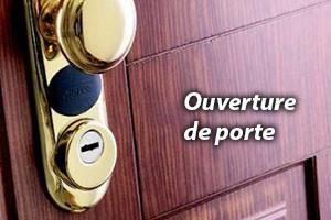 ouverture de porte le Havre de qualité