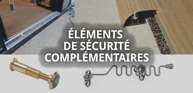 les éléments de sécurité complémentaires pour votre domicile