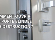 comment ouvrir une porte blindee sans destruction