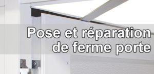 Pose et réparation d'un ferme-porte