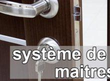 Système de clé maitresse