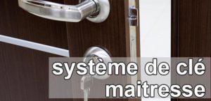 Système de clé maittresse